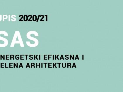 Упис на Специјалистичке академске студије 2020/21 – Енергетски ефикасна и зелена архитектура 2020/21
