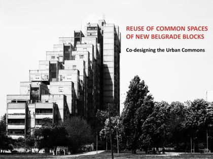 Održana radionica | Reuse of Common Spaces of New Belgrade Blocks: Co-designing the Urban Commons