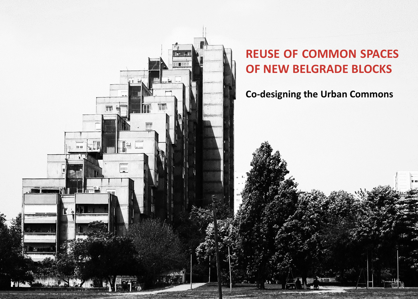 Održana radionica   Reuse of Common Spaces of New Belgrade Blocks: Co-designing the Urban Commons