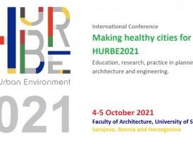 """Objavljen poziv za prijavu na konferenciju """"Stvaranje zdravih gradova za ljude. Obrazovanje, istraživanje, praksa u planiranju, arhitekturi i inženjerstvu.  HURBE2021″"""