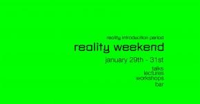 Reality Weekend 29-31. јануар