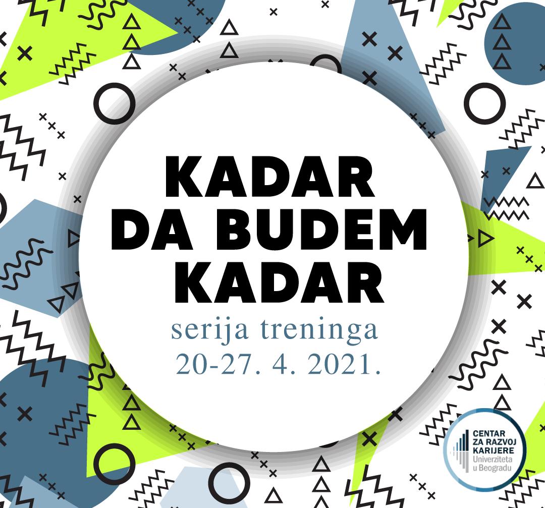 """Нови циклус тренинга """"Кадар да будем кадар"""" од 20 – 27.4. 2021. онлајн"""