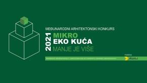 Међународни архитектонски конкурс МИКРО ЕКО КУЋА 2021 за младе архитекте и дизајнере, студенте архитектуре и дизајна