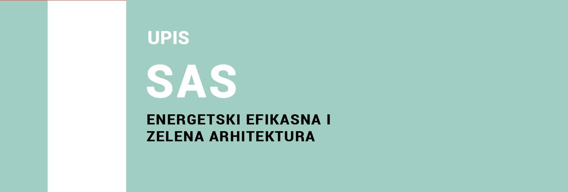 Упис на специјалистичке академске студије – Енергетски ефикасна и зелена архитектура 2021/22