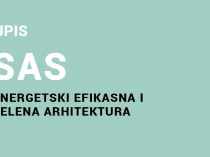 Upis na specijalističke akademske studije – Energetski efikasna i zelena arhitektura 2021/22