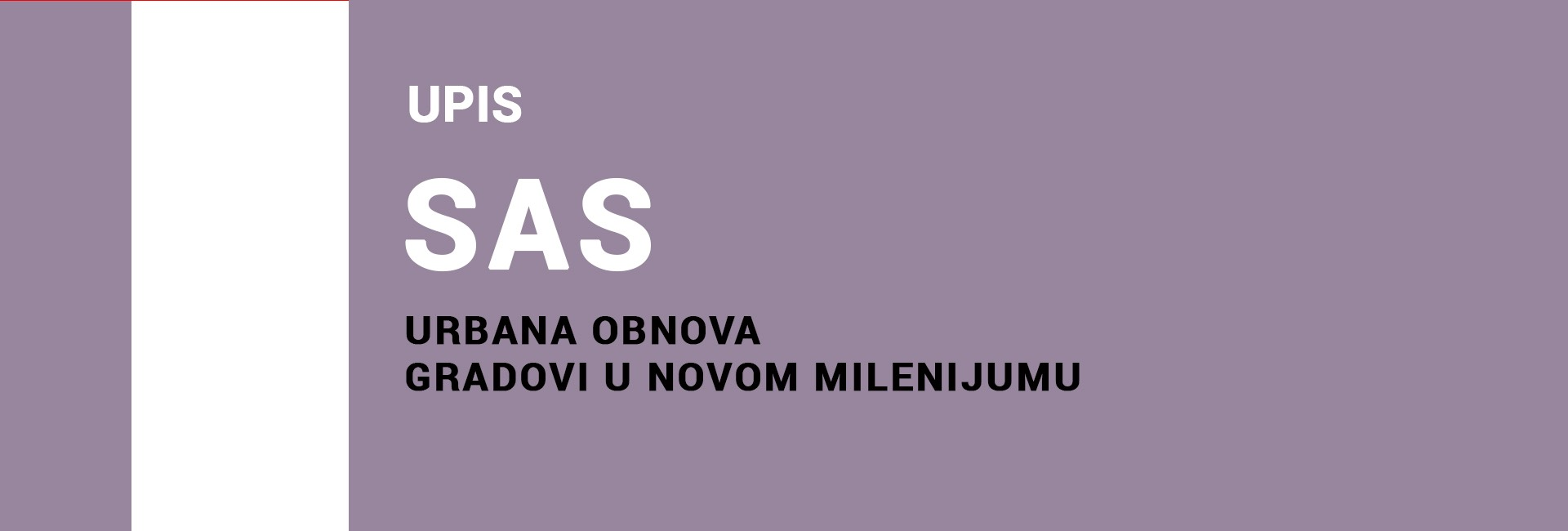 sas URBANA OBNOVA upis-2